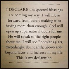 Unexpected blessings are coming my way.