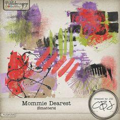 Mommie Dearest - Smatters by Created by Jill