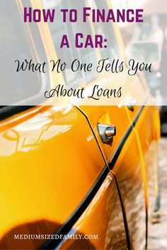 How to finance a car; what no one tells you about loans. If you're buying y.How to finance a car; what no one tells you about loans. If you're buying your next car by using car payments, check out this post. It tells you how to get