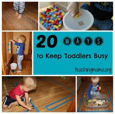 http://teachingmama.org/20-ways-to-keep-toddlers-busy/