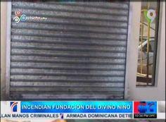 Incendian Fundacion Del Divino Niño #Video