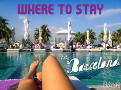 Where to stay in Barcelona - The Blonde Abroad