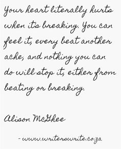 Heartbreak ~ you cannot stop your heart from beating or breaking