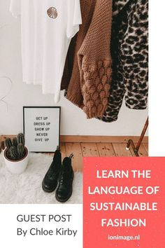 Learn the language of sustainable fashion with I on Image's guest blogger Chloe Kirby of Cariuma. Get familiar with those tricky terms and learn to make more wholesome style choices. #sustainablefashion #sustainablestyle #sustainability #sustainableliving #sustainablelifestyle Hey Girl, Personal Stylist, Never Give Up, Her Style, Sustainable Fashion, Sustainability, Love Her, Fashion Bloggers, Fashion Tips