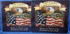 OLD GLORY AN AMERICAN TREASURE Book, by Robert Lang pics. by Susan Winget B7