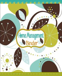 Home Management Binder - Free Printable Planner for Organizing the Home