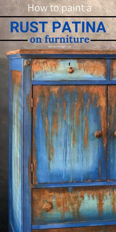Rust Paint, Patina Paint, Funky Painted Furniture, Chalk Paint Furniture, Turquoise Furniture, Furniture Makeover, Diy Furniture, Dresser Furniture, Furniture Update