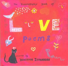The Bloomsbury Book of Love Poems ~ Benjamin Zephaniah