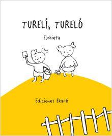"""""""Tureli Turelo"""" / Elzbieta: Un pajarito visita a Lilí y a Totó porque necesita hacer su nido; pero ninguno de ellos tiene un jardín así que les dice: """"Adiós, Lilí, turelí. Adiós, Totó, tureló"""". Mientras los niños siembran un jardín, plantan y riegan un árbol, el pajarito va y viene junto a su canto de turelí, tureló. Un original libro con capítulos e ilustraciones minimalistas para niños pequeños."""