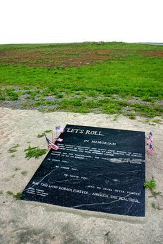 """The """"Let's Roll"""" memorial plaque honoring the words of Todd Beamer at the Flight 93 memorial in Shanksville, PA. Flight 93 Memorial, 911 Memorial, We Will Never Forget, Lest We Forget, Let It Be, We Remember, Always Remember, Remembering September 11th, Remembering 911"""