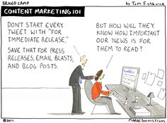 content marketing 101- Tom Fishburne Exactly.  Everything from our company is more important than news, human engagement, etc.  FOR IMMEDIATE RELEASE!