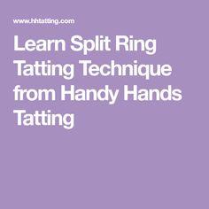 Learn Split Ring Tatting Technique from Handy Hands Tatting