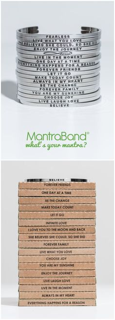 Mantraband Bracelets make the perfect gift for everyone on your list- including yourself. Choose from 99+ options. Fully adjustable and will fit most wrists. $25-$35 What's Your Mantra?