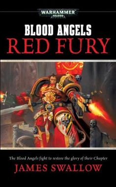 Red Fury: Blood Angels, No. 3 (Warhammer 40,000):   Following the tragic events that led the Blood Angels to the brink of civil war, the Chapter's strength has been badly depleted. The Blood Angels must act, and act quickly, before their enemies learn of their weakness and attack. With tempers flaring, and mutants running wild on their homeworld, can the Blood Angels and their successor Chapters put aside their rivalries and rebuild the Chapter before it is too late?