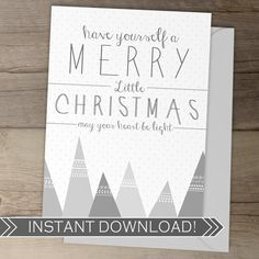 Christmas Cards /  DIY Printable Merry Christmas / instant download / have yourself a merry little Christmas / by greylein