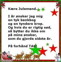 24 smil til dig. Hello December, Haha Funny, Proverbs, Wise Words, Knowledge, Humor, My Favorite Things, Sayings, Quotes