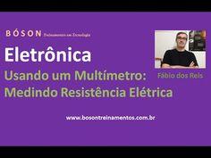 Curso de #Eletrônica - Usando um #Multímetro - Medindo #Resistência Elétrica