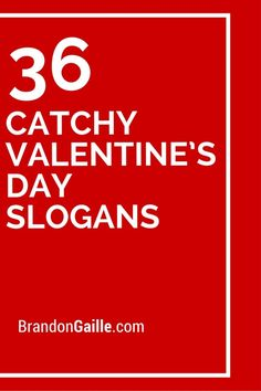 36 Catchy Valentine's Day Slogans