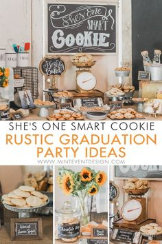 How to plan a One Smart Cookie Graduation Party with a vintage style cookie bar and lots of rustic touches throughout with hand lettered chalkboard si. Graduation Party Desserts, Graduation Party Planning, College Graduation Parties, Graduation Cookies, Grad Parties, Graduation Ideas, Vintage Graduation Party Ideas, College Event Ideas, Cookie Bar Party