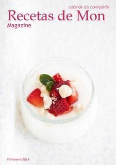 Recetas de Mon Magazine nº8 Primavera 2014  Revista online de recetas de cocina con productos de temporada, fáciles, frescas y bien ricas.