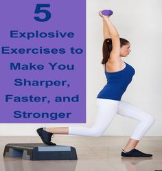 5 Explosive Exercises to Make You Sharper, Faster, and Stronger