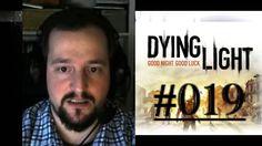 [DE] DYING LIGHT [019] Öffne die Ventile ★ Let's Play Dying Light PC