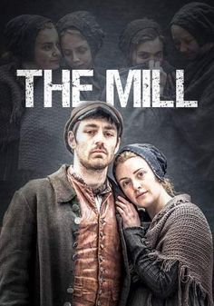 The Mill is 4x60-min drama serial for Channel 4 about life in 