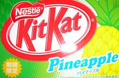 Pineapple flavored kit kat that i'd love to try