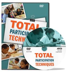 Hear teachers and administrators explain the steps to implementing TPTs so that they engage every kind of learner in ASCD's DVD, Total Participation Techniques DVD