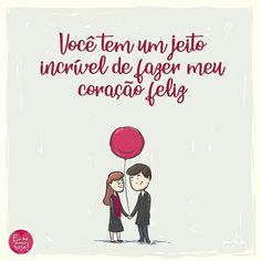 Nada como ser feliz com você. Stupid Love, Crazy Love, My Love, Faith Hope Love, Couple Quotes, Romantic Quotes, Love You More, Scrapbook Albums, Loving U