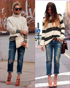 Boyfriend jeans - I like the look on the right and have the clothes to try it out.