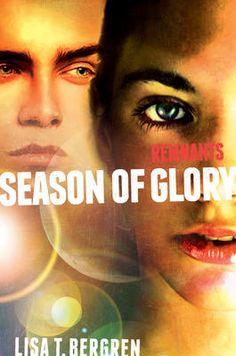 Remnants - Season of Glory - Lisa Tawn Bergren