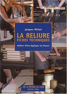 La reliure de Jacques Michel