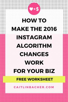 Don't let the Instagram algorithm changes get you down. Here's how you can make the changes work FOR you.   caitlinbacher.com