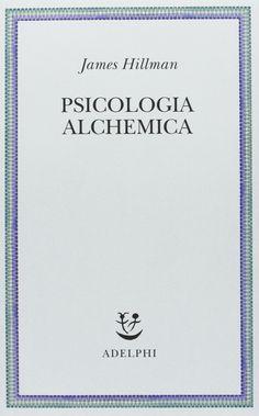Amazon.it: Psicologia alchemica - James Hillman, A. Bottini - Libri