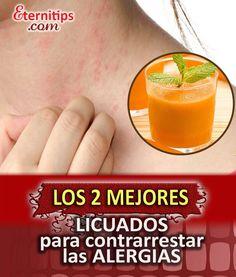 Licuados y Remedios Naturales contra las Alergias | Eternitips
