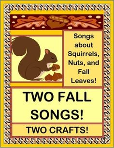 """TWO FALL SONGS and TWO CRAFTS to bring some laughs! A Squirrel finds some nuts and gets ready to eat them-- with no ketchup! LEAVES are falling with a big, windy """"whoosh""""! Make a fun Acorn Craft and a pretty Fall Leaf Craft. Sing two funny SONGS to get the wiggles out! Acorn and Leaf Templates plus easy Song Notes are included. (8 pages) From Joyful Noises Express TpT! $"""