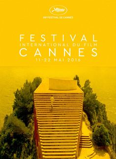 Official poster of the sixty-ninth Cannes Film Festival. The poster depicts Casa Malaparte in a scene from Jean-Luc Godard's 1963 film, Contempt (Le Mépris)