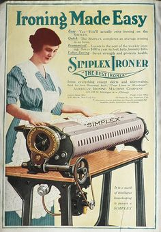 1919 Simplex Iron Ad ~ Ironing Made Easy. It made ironing fun and saved your health and strength!!
