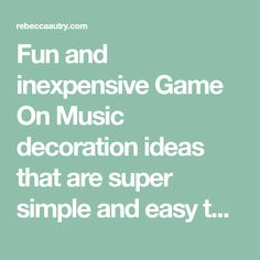 Fun and inexpensive Game On Music decoration ideas that are super simple and easy to make that will wow your athletes and musicians!