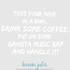"""13 Likes, 1 Comments - Karina Jules (@karina_jules) on Instagram: """"Sometimes all you need is gansta music!! . Music gives me life! So I turned it up and sang my heart…"""""""