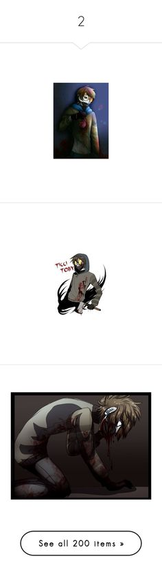 """""""2"""" by bluekiller2002 ❤ liked on Polyvore featuring creepypasta, people, pic, laughing jack, pictures, jeff the killer, anime, backgrounds, drawings and art"""