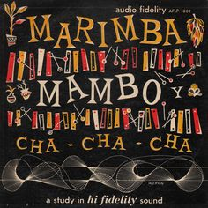Marimba Mambo Y Cha-Cha-Cha, 1954 – vintage album cover Cool Album Covers, Music Album Covers, Lp Cover, Vinyl Cover, Cover Art, Pochette Cd, Vinyl Sleeves, Jazz Poster, Salsa Dancing
