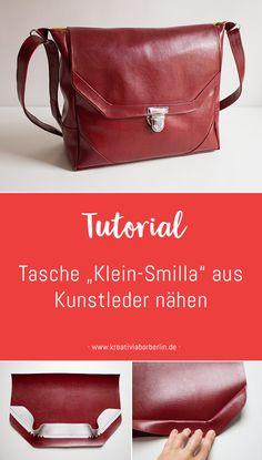 "Tutorial: Bag ""Klein-Smilla"" made of imitation leather- Tutorial: Tasche ""Klein-Smilla"" aus Kunstleder Tutorial: Bag ""Klein-Smilla"" made of imitation leather - Diy Handbag, Diy Purse, Fashion Handbags, Purses And Handbags, Leather Tutorial, Diy Wallet, Diy Sewing Projects, Big Bags, Louis Vuitton"