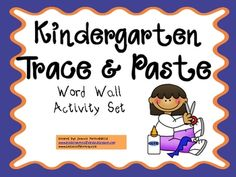 This activity is used throughout the year as I introduce each new word wall word for kindergarten. It's great practice and allows for physical memo...