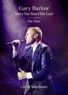 Gary Barlow Since You Saw Him Last The Tour » Online Relaxing