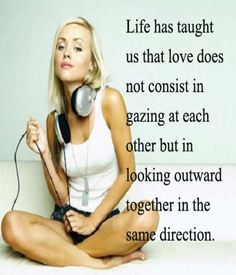 Life has taught us that love