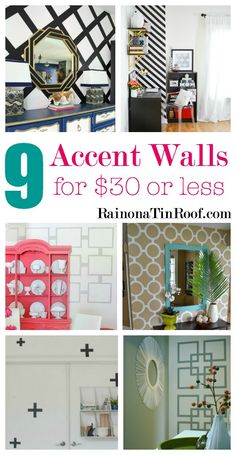 Create an accent wall in your home to achieve the WOW factor! Here are 9 DIY accent walls for $30 or less to inspire you. via RainonaTinRoof.com