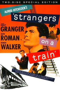 strangers on a train | Hitchcock según yo- Strangers on a Train (1951)