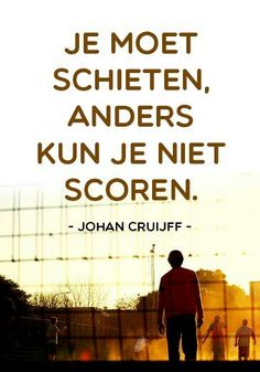 Quote by Johan Cruijff